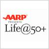 AARP Life@50+